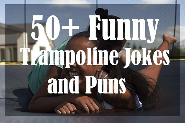Funny-Trampoline-Jokes-and-Puns