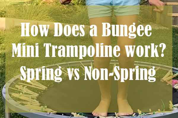 How Does a Bungee Mini Trampoline Work? Spring vs Non-Spring