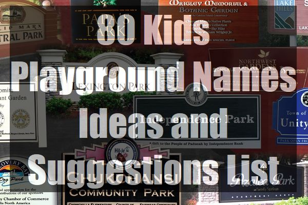 80-Kids-Playground-Names-Ideas-and-Suggestions-List