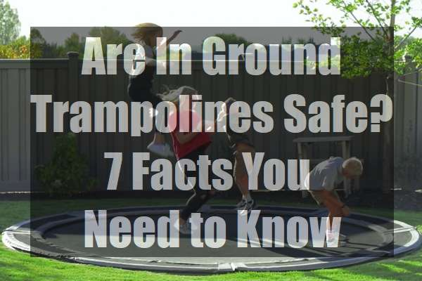 Are-In-Ground-Trampolines-Safe