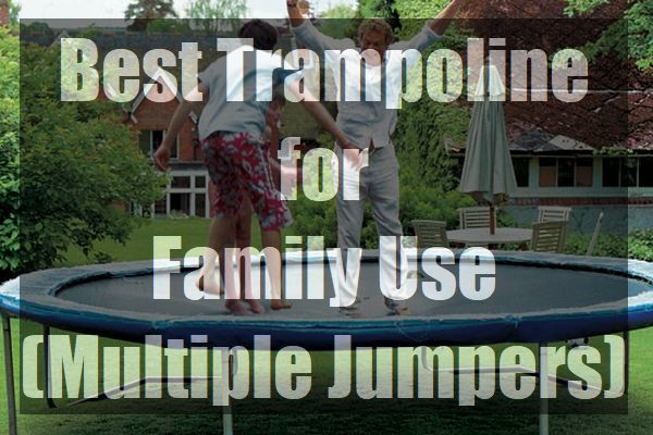 Best-Trampoline-for-Family-Use-Multiple-Jumpers-pin
