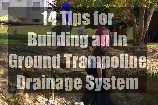 Building-an-In-Ground-Trampoline-Drainage-System