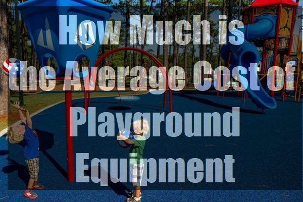How-Much-is-the-Average-Cost-of-Playground-Equipment-pin