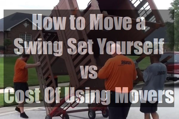 How-to-Move-a-Swing-Set-Yourself-vs-Cost-Of-Using-Movers-pin
