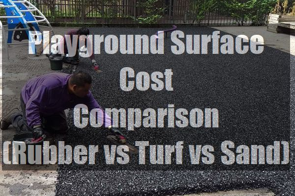 Playground-Surface-Cost-Comparison-Rubber-vs-Turf-vs-Sand