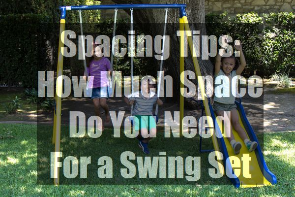 Spacing-Tips-How-Much-Space-Do-You-Need-For-a-Swing-Set-pin