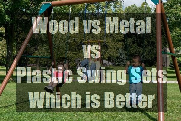 Wood-vs-Metal-vs-Plastic-Swing-Sets-Which-is-Better