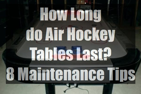How-Long-do-Air-Hockey-Tables-Last-Maintenance-Tips